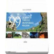 99 de atractii turistice din Republica Moldova