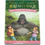 Buna dimineata, gorilelor! Portalul Magic nr. 22 (Seria PORTALUL MAGIC)