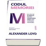 Codul memoriei - Solutia de 10 minute pentru vindecarea vietii prin ingineria memoriei
