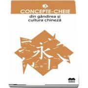 Concepte-cheie din gândirea și cultura chineză Volumul III