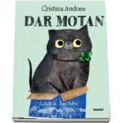 Dar motan (Cristina Andone)