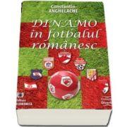 Dinamo in fotbalul romanesc