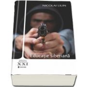 Educatie siberiana de Lilin Nicolai