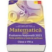 Evaluarea nationala 2021. MATEMATICA, pentru clasa a VIII-a. Teme, probleme si teste de verificare (Clubul matematicienilor)