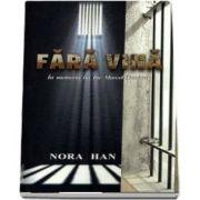 Fara vina de Nora Han