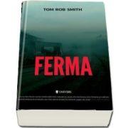 Ferma (Tom Rob Smith)