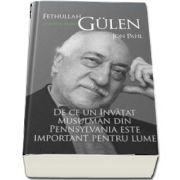Fethullah Gulen. O viata in hizmet