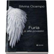 Furia si alte povestiri (Silvina Ocampo)