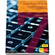 Informatica si TIC, pentru clasa a VII-a - Utilizare PC si programare C++. Activitati practice