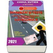 Intrebari si teste, CATEGORIA B pentru obtinerea permisului de conducere auto, anul 2021 - Include modificarile OUG din februarie 2020