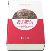 Istoria poloniei din cele mai vechi timpuri pana astazi