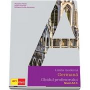 Limba moderna GERMANA, Ghidul profesorului, Nivel A2. 1 - Lehrerhandbuch A2. 1