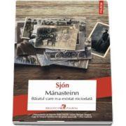 Manasteinn. Baiatul care n-a existat niciodata (Traducere din limba islandeza si note de Ovio Olaru)
