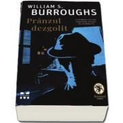 Pranzul dezgolit (William S. Burroughs)