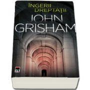 John Grisham, Precomanda Ingerii dreptatii