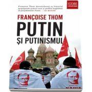 Putin si putinismul - Traducere de Adina Arvatu