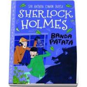 Sherlock Holmes. Banda patata - Varsta recomandata: 8-14 ani.