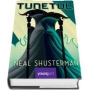 Tunetul de Neal Shusterman