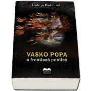 Vasko Popa O frontiera poetica