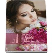 Amalia, jurnalul unei iubiri, volumul I de Liza Karan