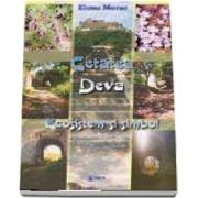 Cetatea Deva - Ecosistem si simbol