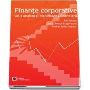 Finante corporative. Volumul 1. Analiza si planificarea financiara