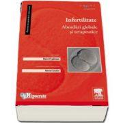 Infertilitatea. Abordari globale si terapeutice