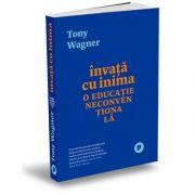 Tony Wagner, Invata cu inima