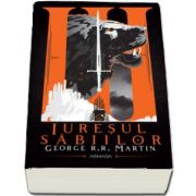 George R. R. Martin, Iuresul sabiilor (Seria Cantec de gheata si foc, partea a III-a, ed. 2020)