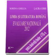 Limba si literatura romana. Evaluare nationala 2012