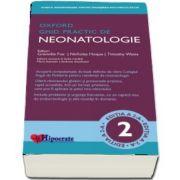 Oxford Ghid Practic de Neonatologie, editia a II-a