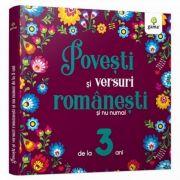 Povesti si versuri romanesti si nu numai pentru 3 ani