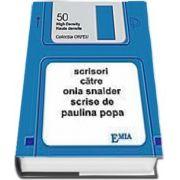 Scrisori catre Onia Snaider scrise de catre Paulina Popa