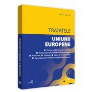 Tratatele Uniunii Europene: editia a 2-a, rev. Editie tiparita pe hartie alba