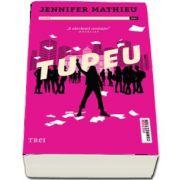 Tupeu de Jennifer Mathieu