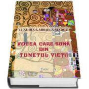 Vocea care suna din tunetul vietii (Claudia Gabriela Marcu)