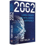 2062 - Lumea creata de inteligenta artificiala