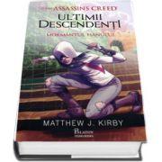 Assassins Creed. Ultimii descendenti. Mormantul hanului de Mathew J. Kirby