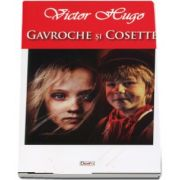 Gavroche si Cosette de Victor Hugo