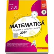 Matematica. Olimpiade si concursuri scolare 2020. Clasele 7-8