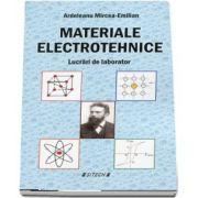 Materiale electrotehnice. Lucrari de laborator