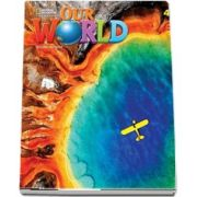 Our World 4, Second Edition. Students Book with eBook Code and Online Practice