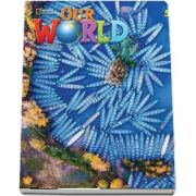 Our World 5, Second Edition. Students Book with eBook, Workbook Code and Online Practice