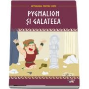 Pygmalion si Galateea