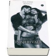 Rivali. Inimi rivale, volumul III de Ivo Dima