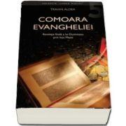 Comoara Evangheliei de Traian Aldea