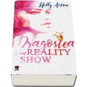 Dragostea e un reality show de Helly Acton