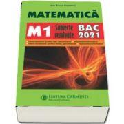 Matematica M1, subiecte rezolvate 2021