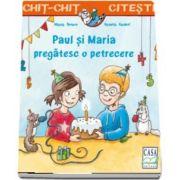 Paul si Maria pregatesc o petrecere