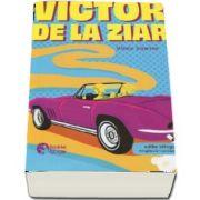 Victor de la ziar. Editie bilingva romana-engleza